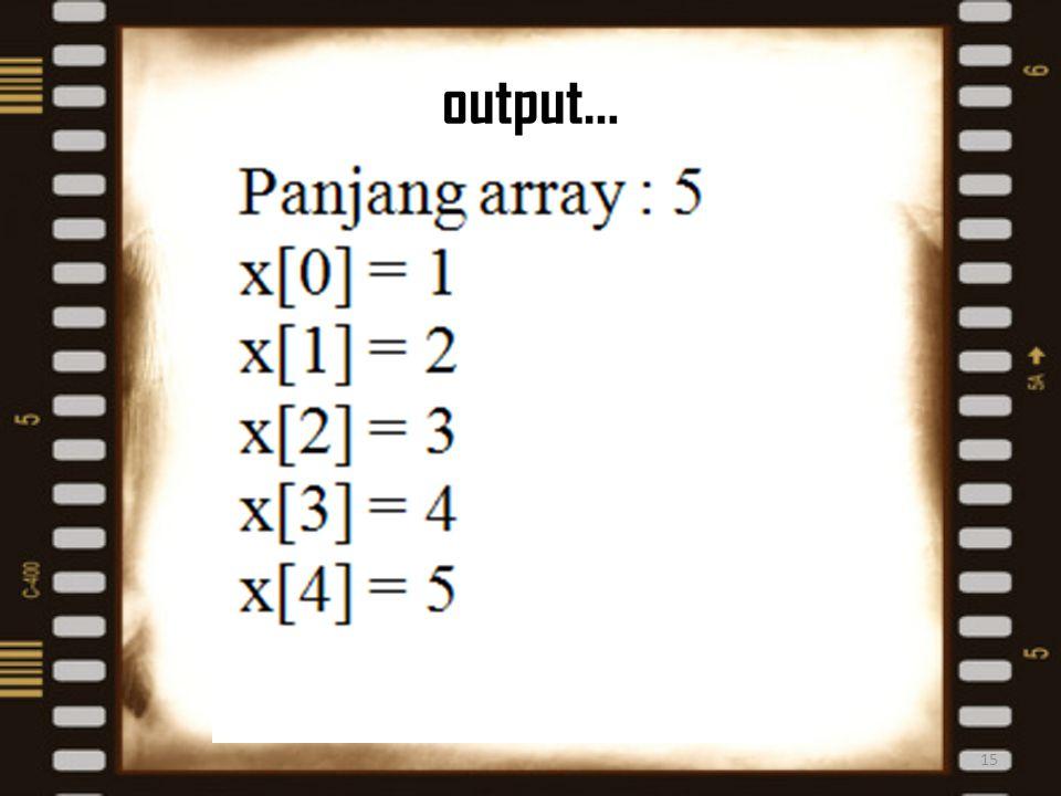 output…