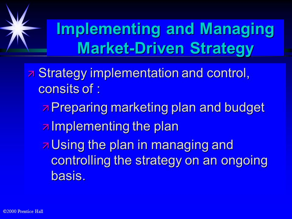 Implementing and Managing Market-Driven Strategy