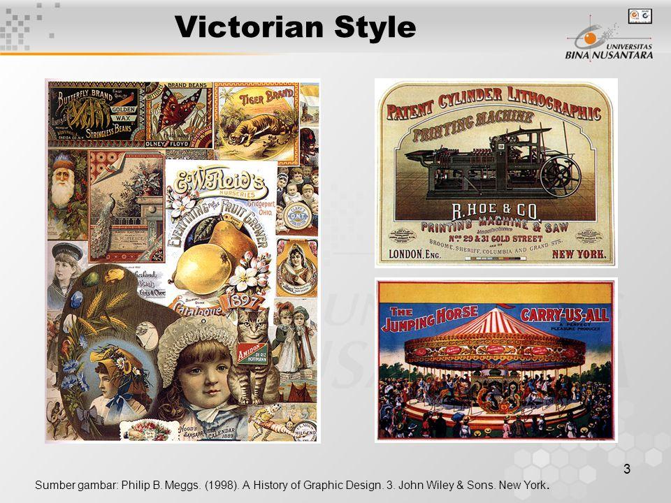 Victorian Style Sumber gambar: Philip B. Meggs. (1998).