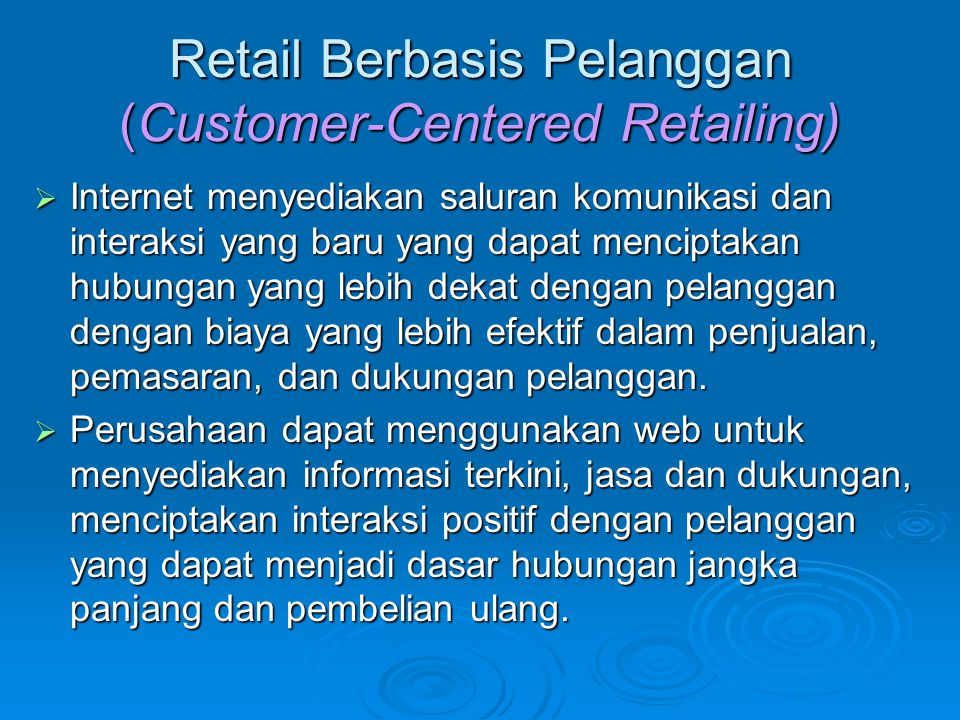 Retail Berbasis Pelanggan (Customer-Centered Retailing)