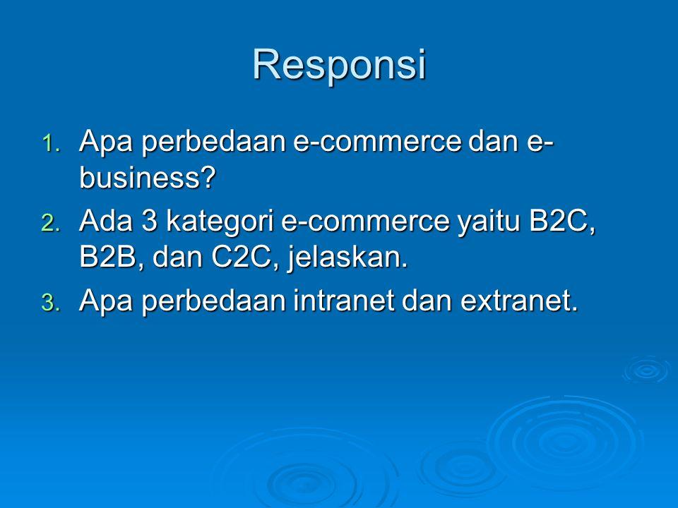 Responsi Apa perbedaan e-commerce dan e-business