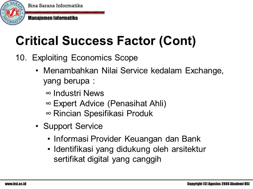 Critical Success Factor (Cont)