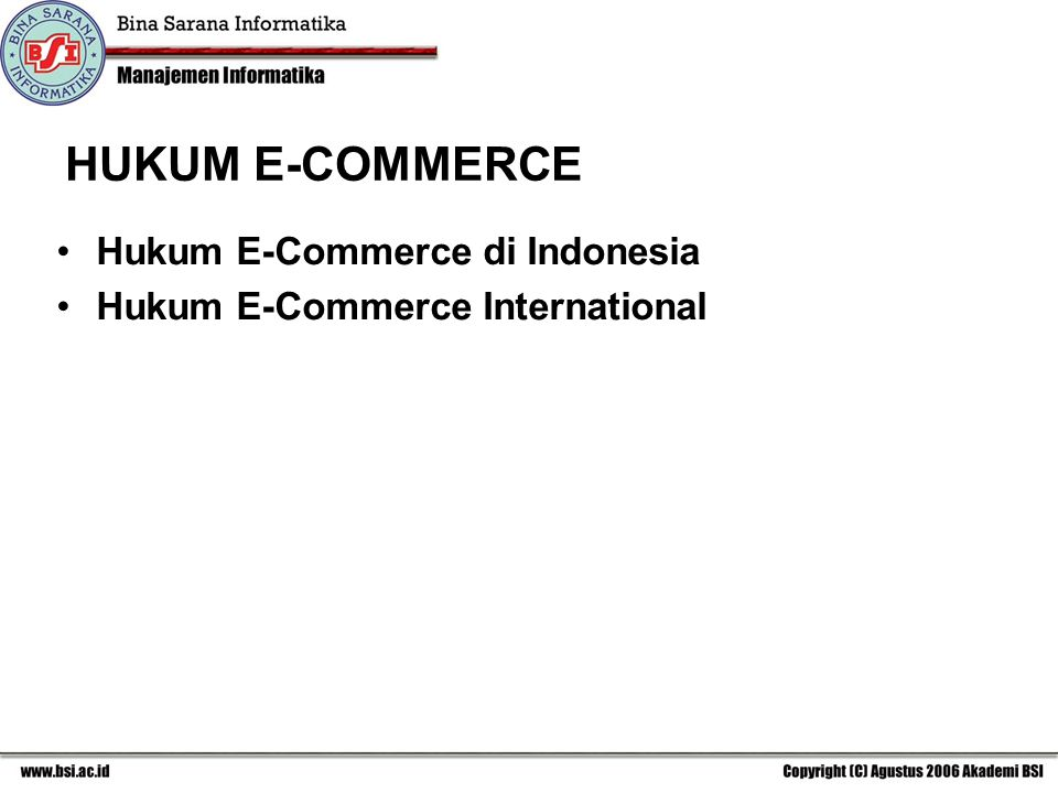 HUKUM E-COMMERCE Hukum E-Commerce di Indonesia