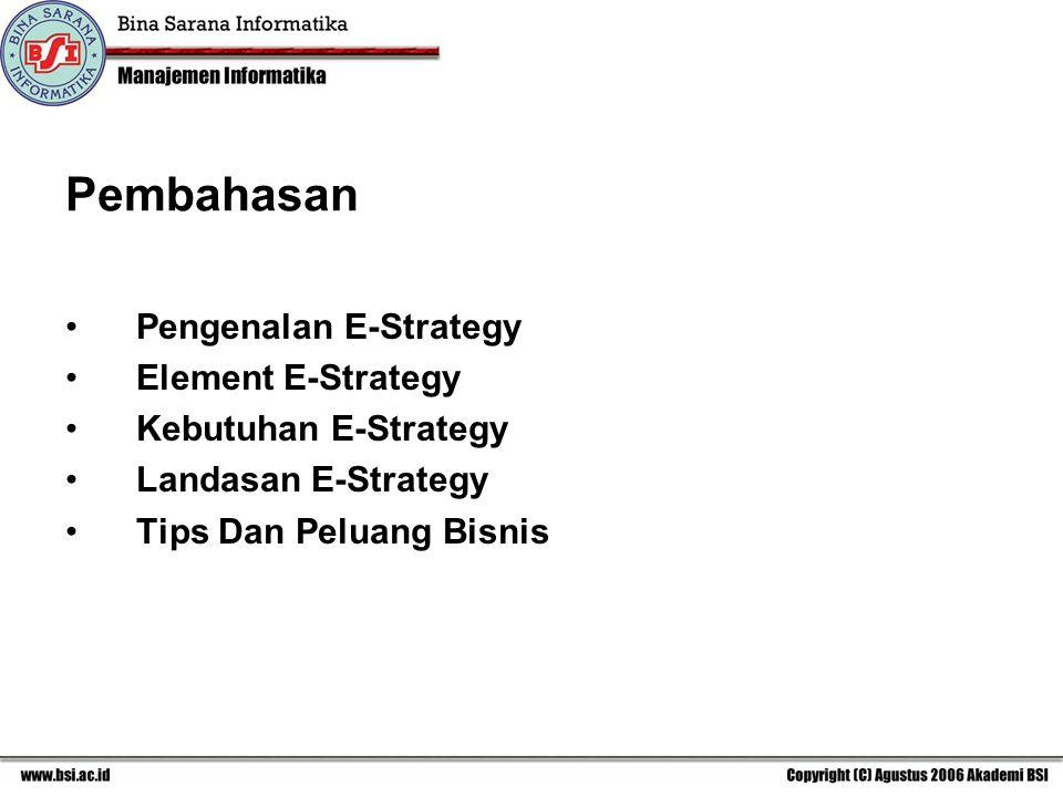 Pembahasan Pengenalan E-Strategy Element E-Strategy