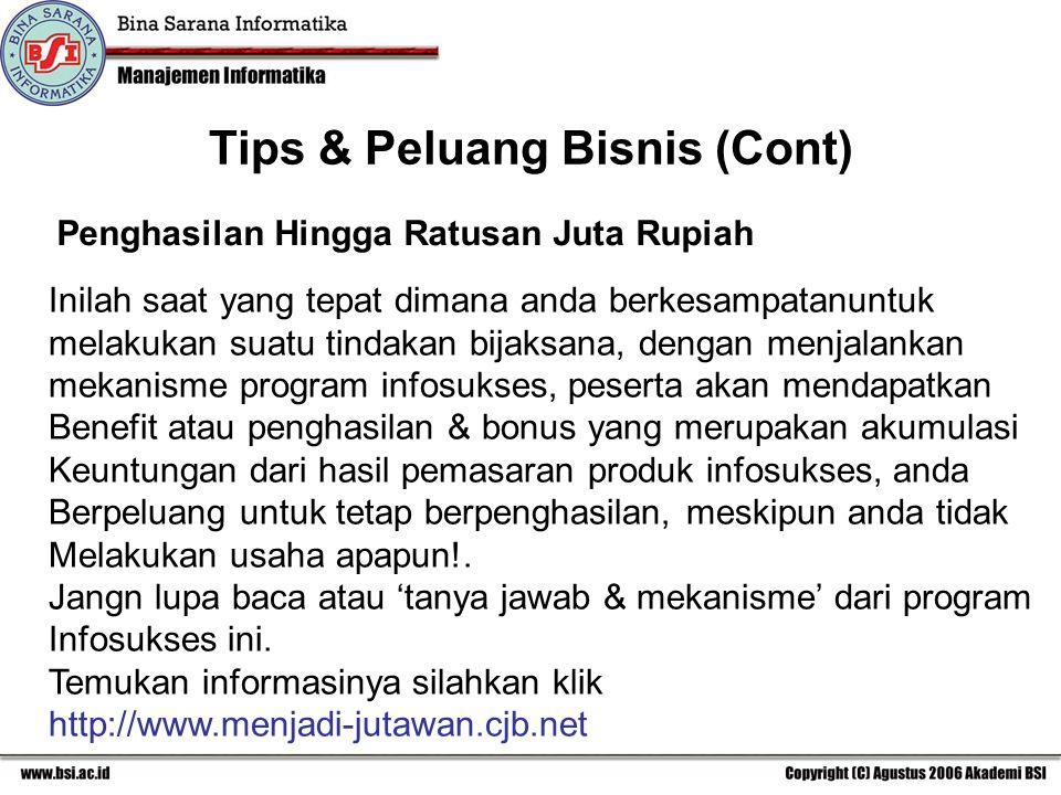 Tips & Peluang Bisnis (Cont)