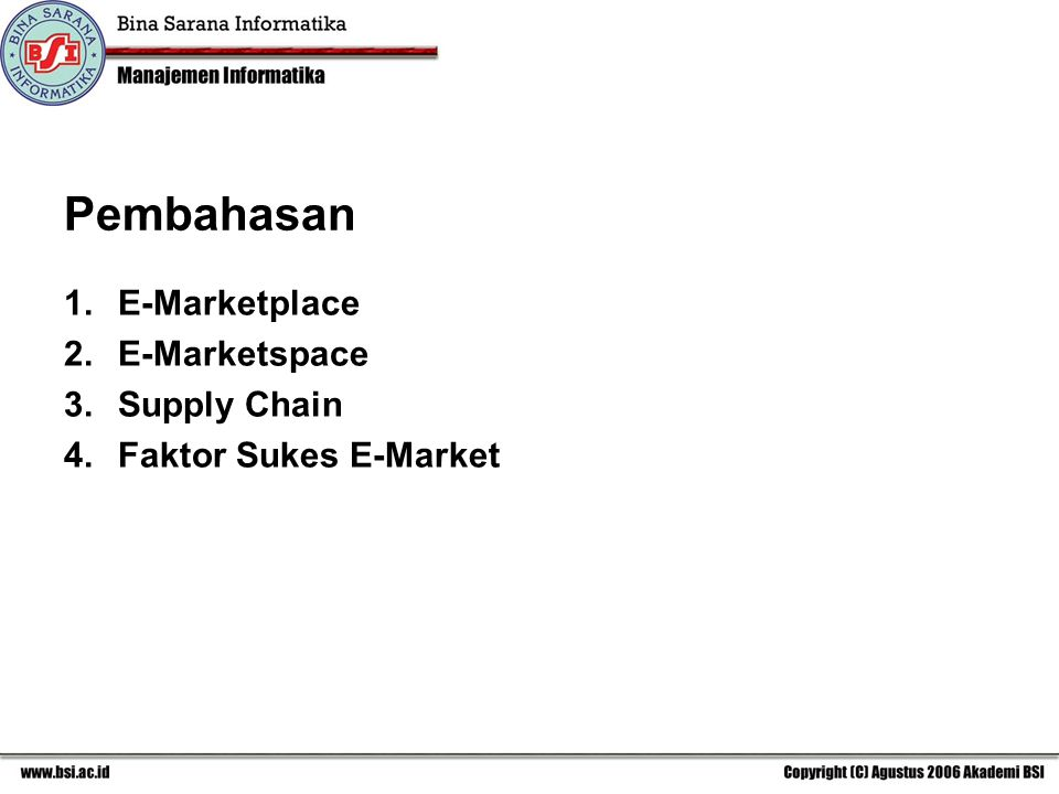 Pembahasan E-Marketplace E-Marketspace Supply Chain