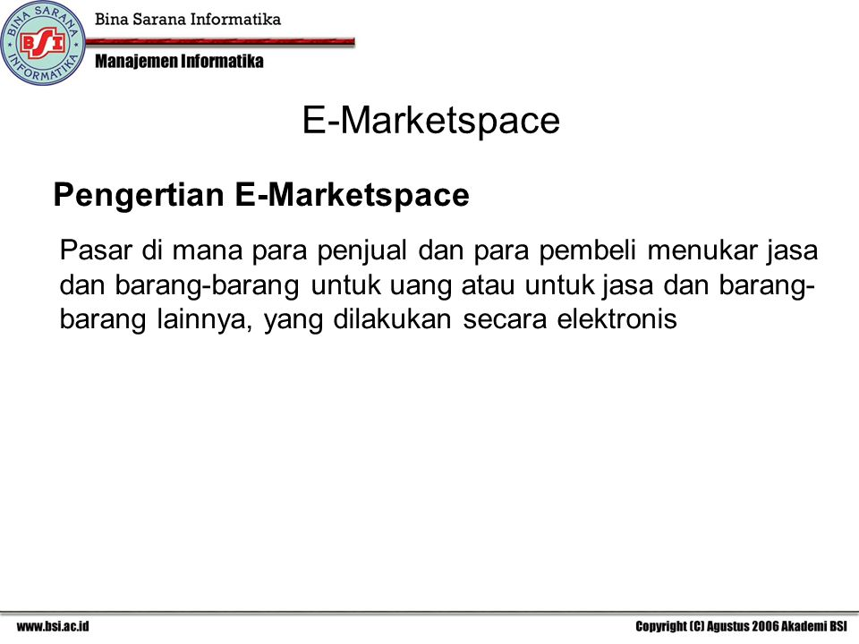 E-Marketspace Pengertian E-Marketspace