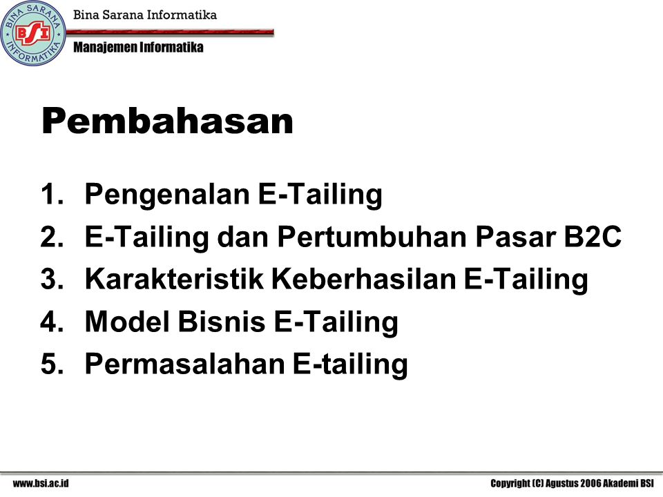 Pembahasan Pengenalan E-Tailing E-Tailing dan Pertumbuhan Pasar B2C