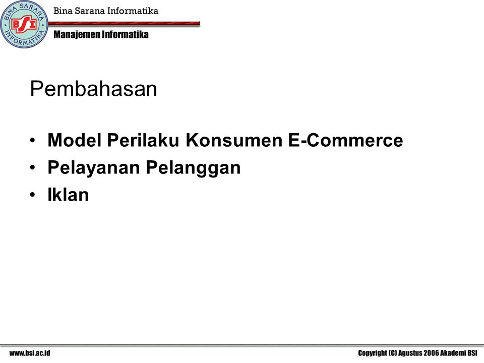 Pembahasan Model Perilaku Konsumen E-Commerce Pelayanan Pelanggan