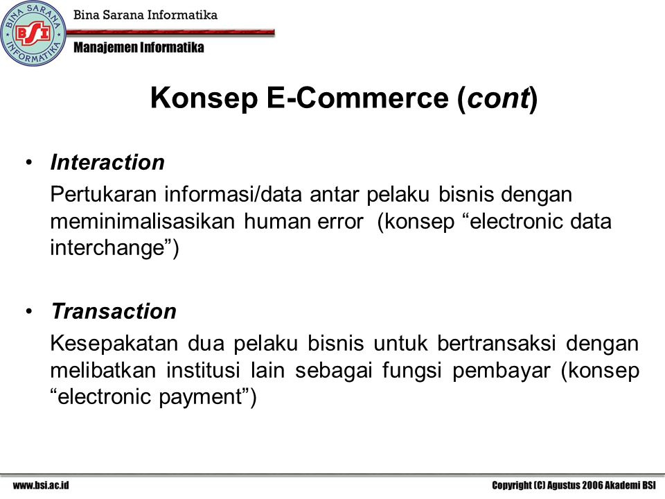 Konsep E-Commerce (cont)