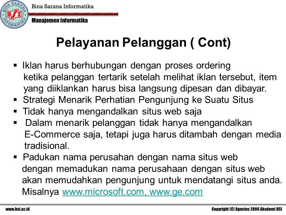 Pelayanan Pelanggan ( Cont)