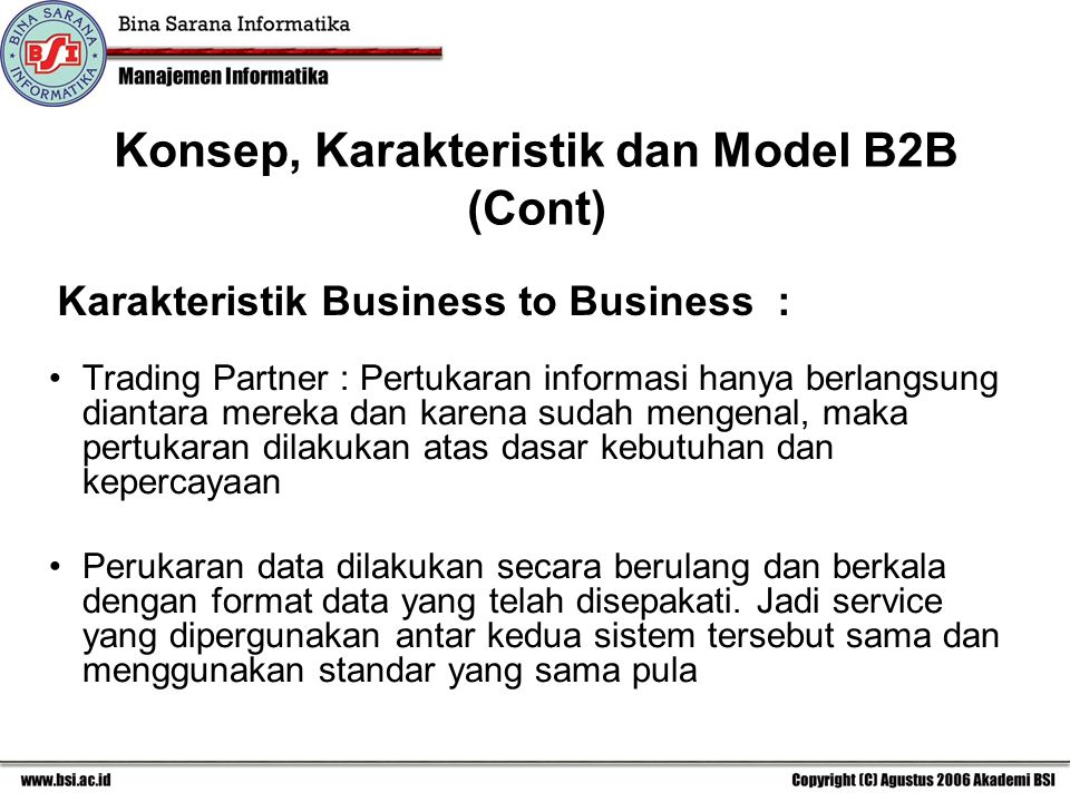 Karakteristik Business to Business :