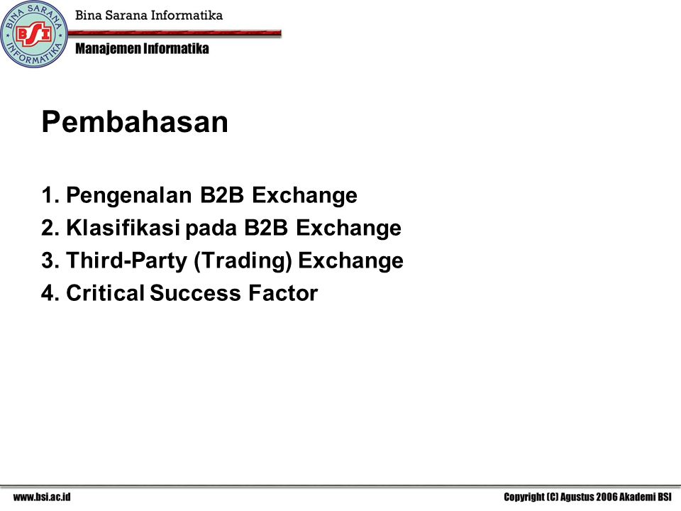 Pembahasan 1. Pengenalan B2B Exchange 2. Klasifikasi pada B2B Exchange