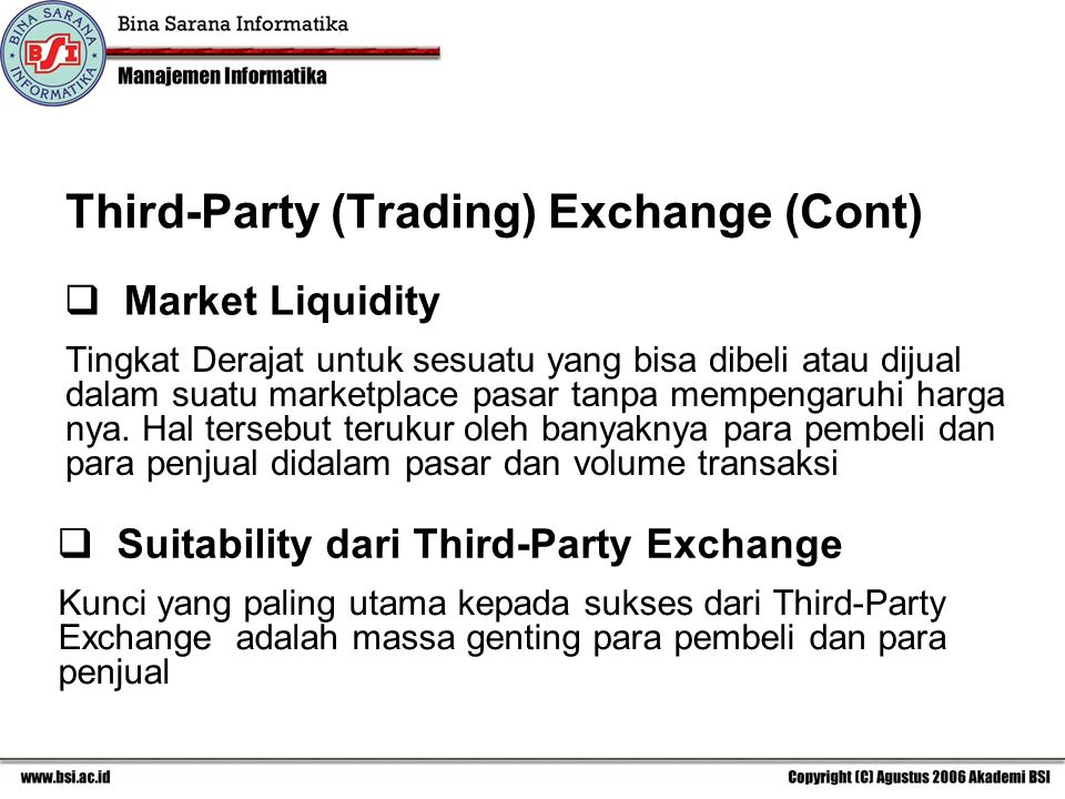 Third-Party (Trading) Exchange (Cont)