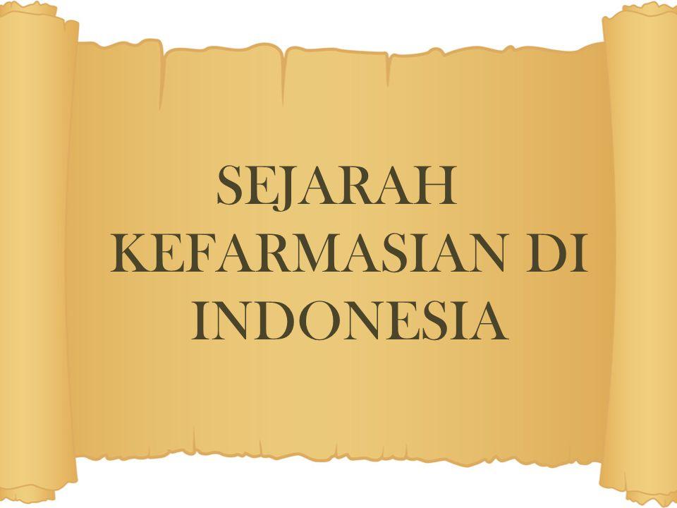 SEJARAH KEFARMASIAN DI INDONESIA