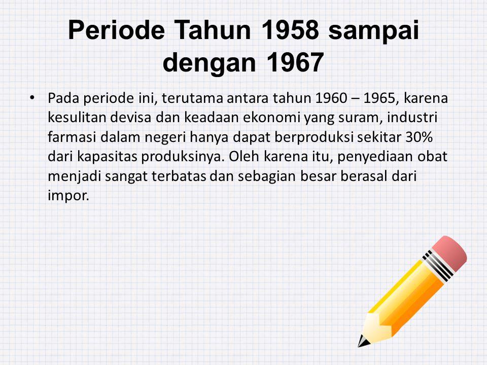 Periode Tahun 1958 sampai dengan 1967