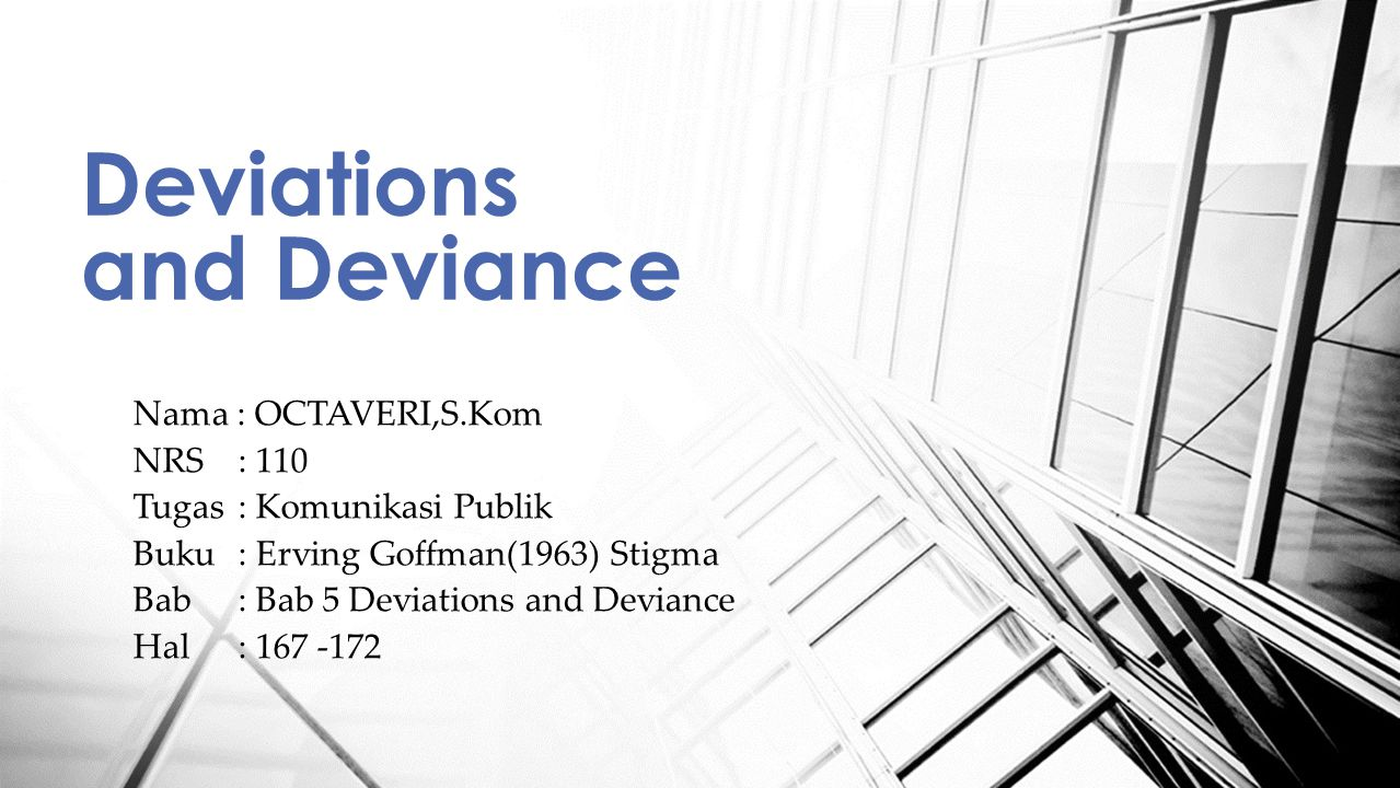 Deviations and Deviance