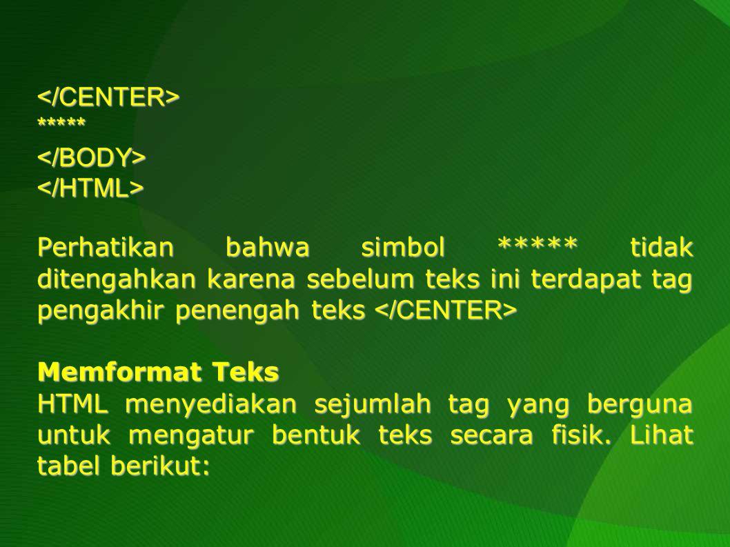 </CENTER> ***** </BODY> </HTML>