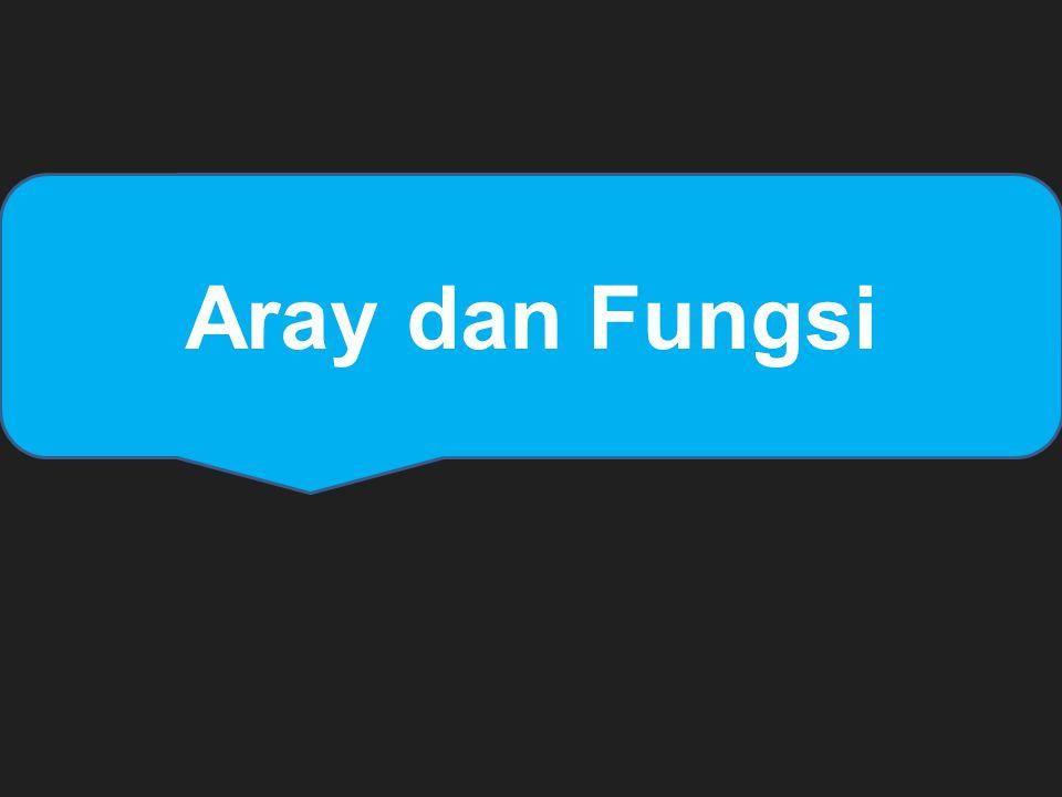 Aray dan Fungsi