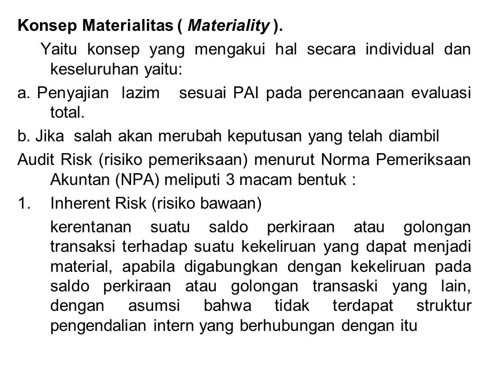 Konsep Materialitas ( Materiality ).