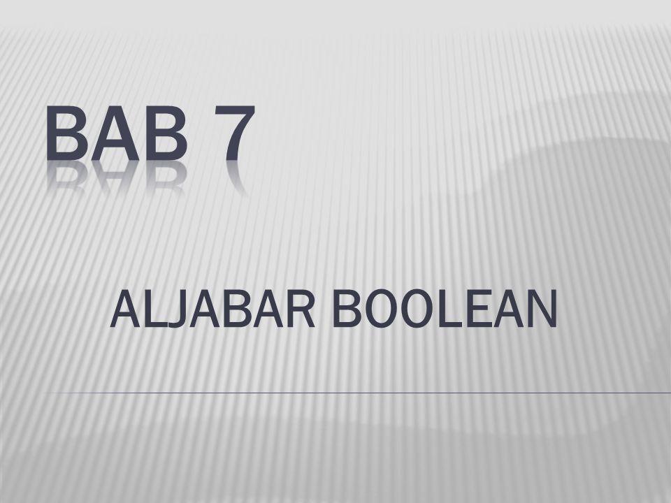 BAB 7 ALJABAR BOOLEAN