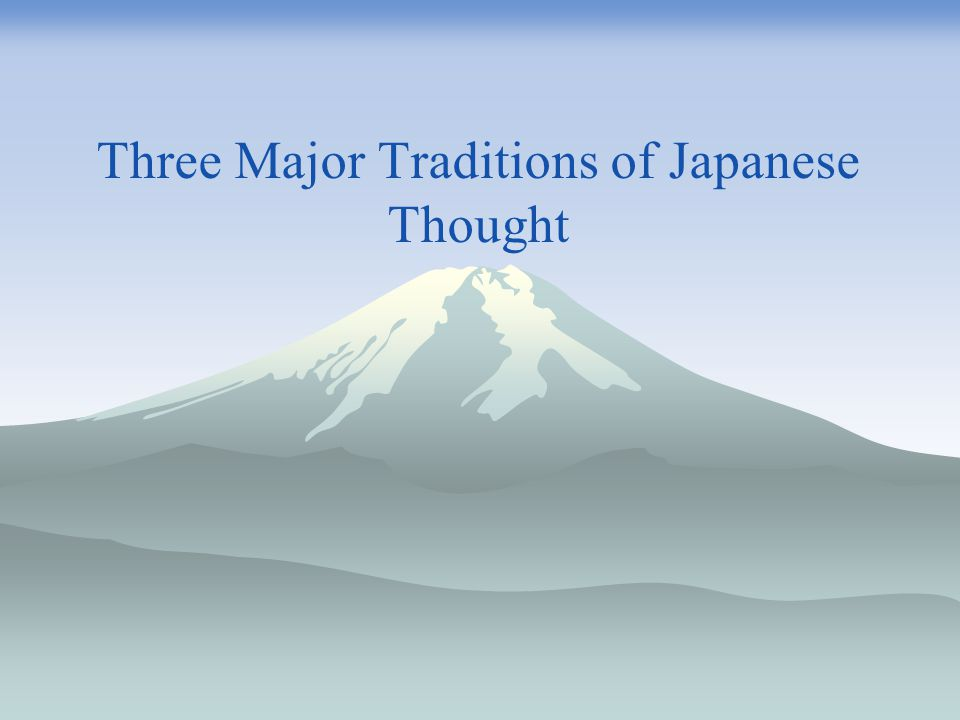 Three Major Traditions of Japanese Thought