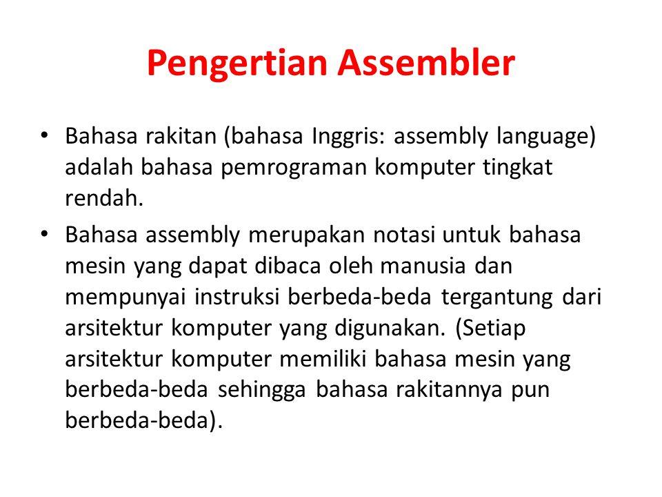 Pengertian Assembler Bahasa rakitan (bahasa Inggris: assembly language) adalah bahasa pemrograman komputer tingkat rendah.
