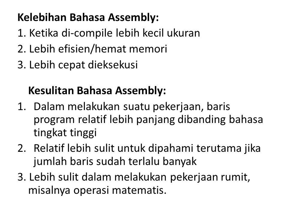 Kelebihan Bahasa Assembly: