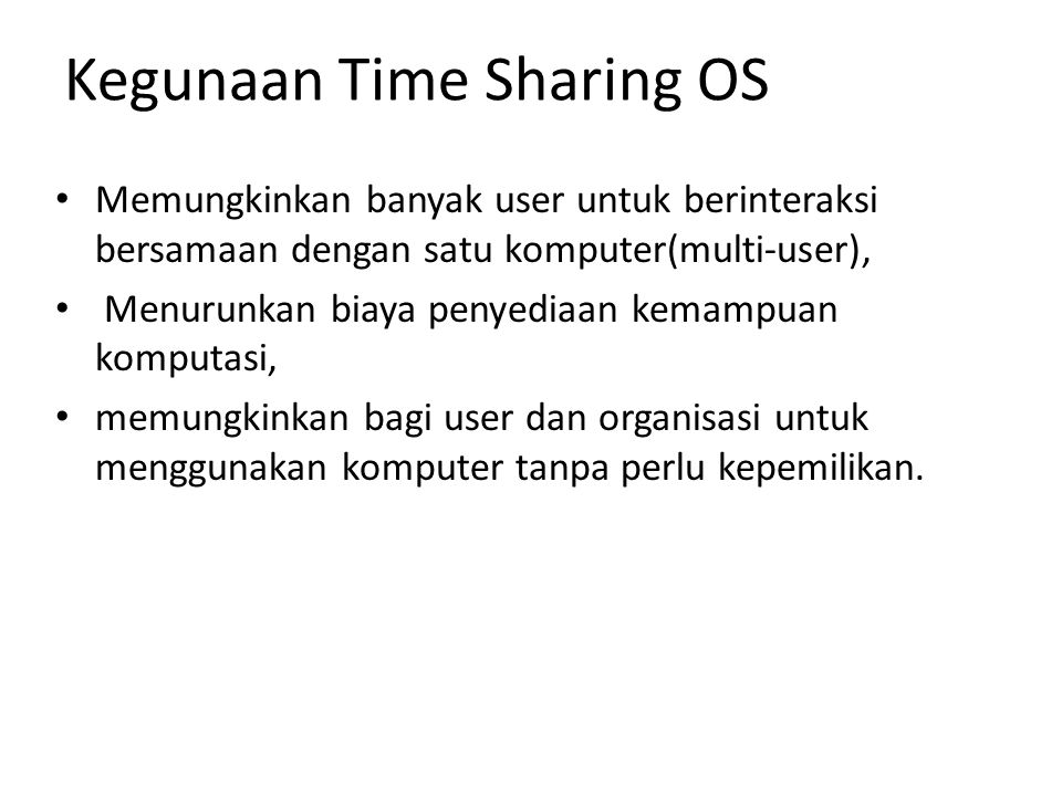 Kegunaan Time Sharing OS