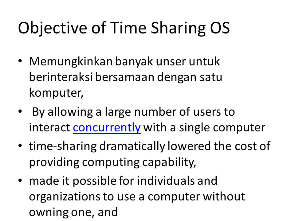 Objective of Time Sharing OS