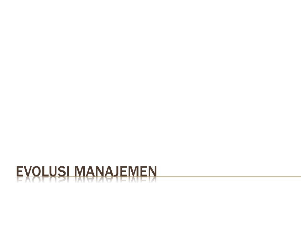 EVOLUSI manajemen