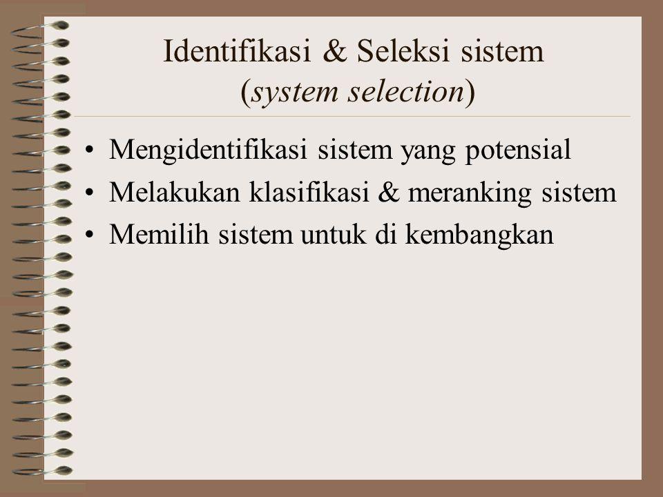 Identifikasi & Seleksi sistem (system selection)