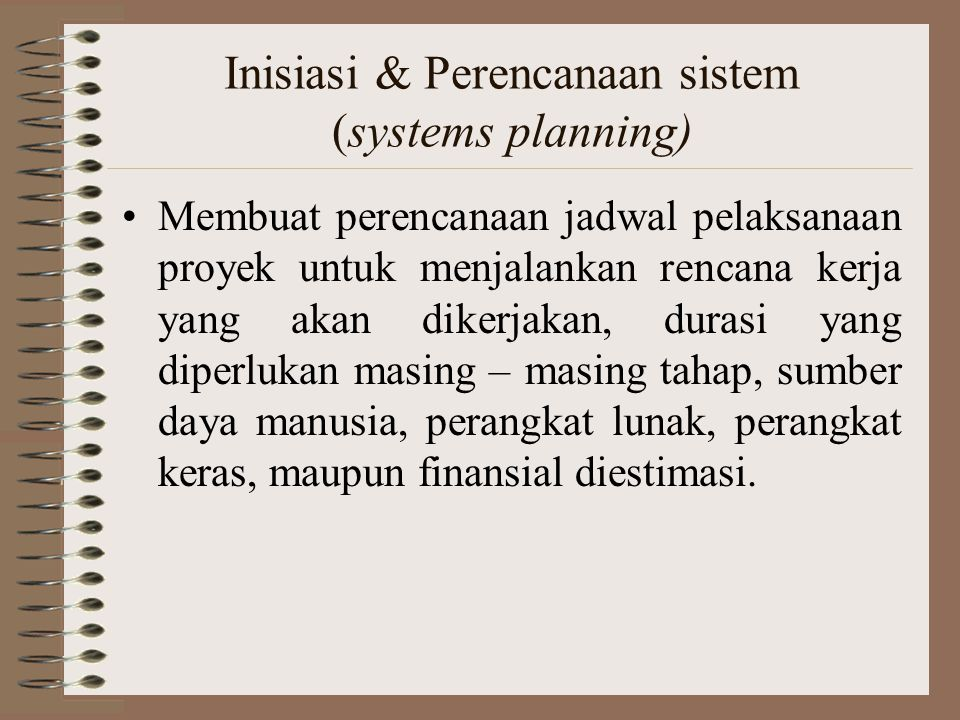 Inisiasi & Perencanaan sistem (systems planning)