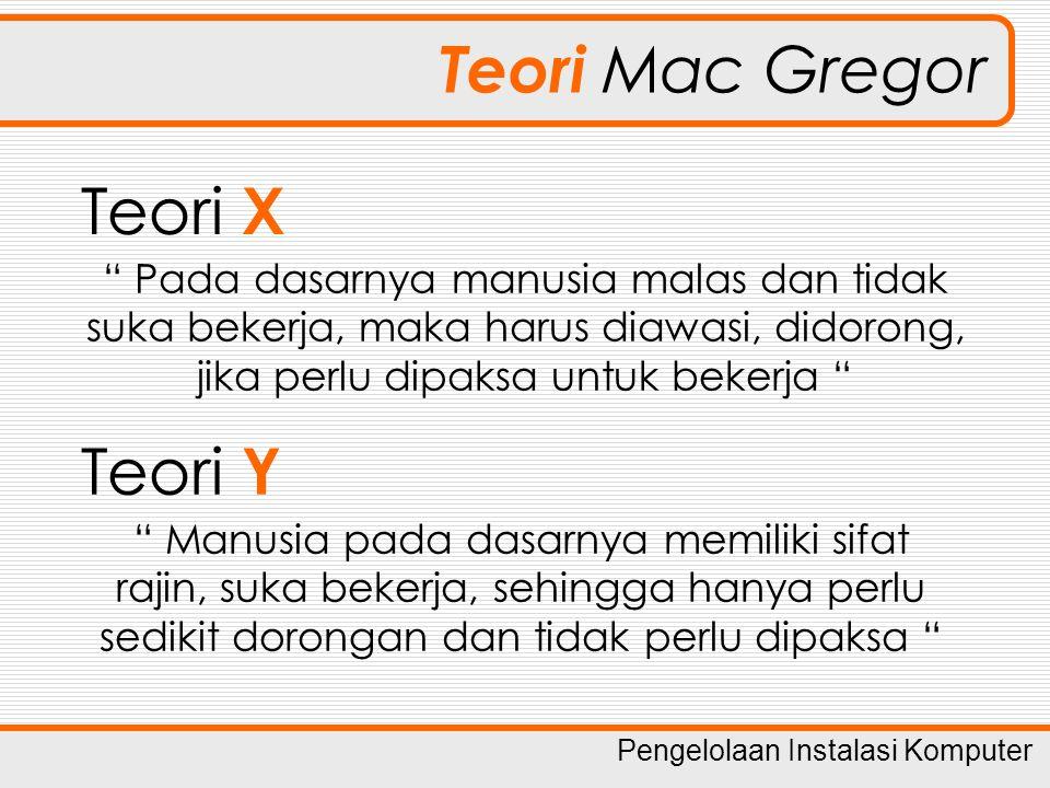 Teori Mac Gregor Teori X Teori Y