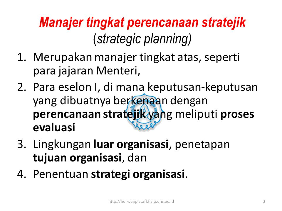 Manajer tingkat perencanaan stratejik (strategic planning)