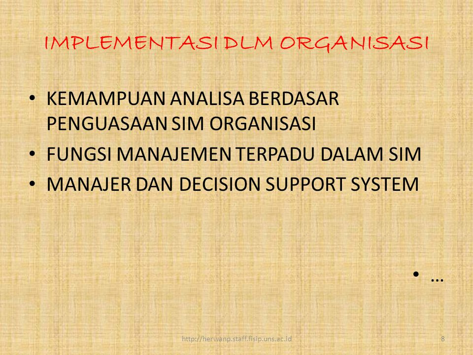 IMPLEMENTASI DLM ORGANISASI