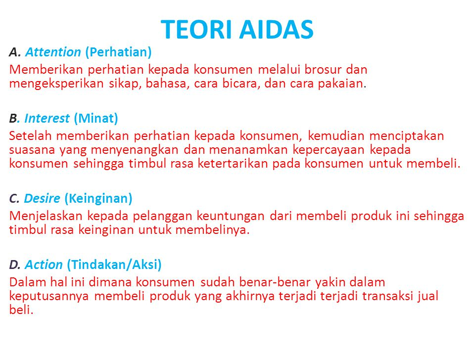 TEORI AIDAS A. Attention (Perhatian)