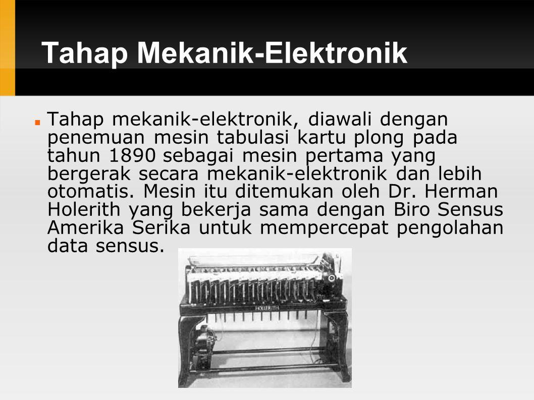 Tahap Mekanik-Elektronik