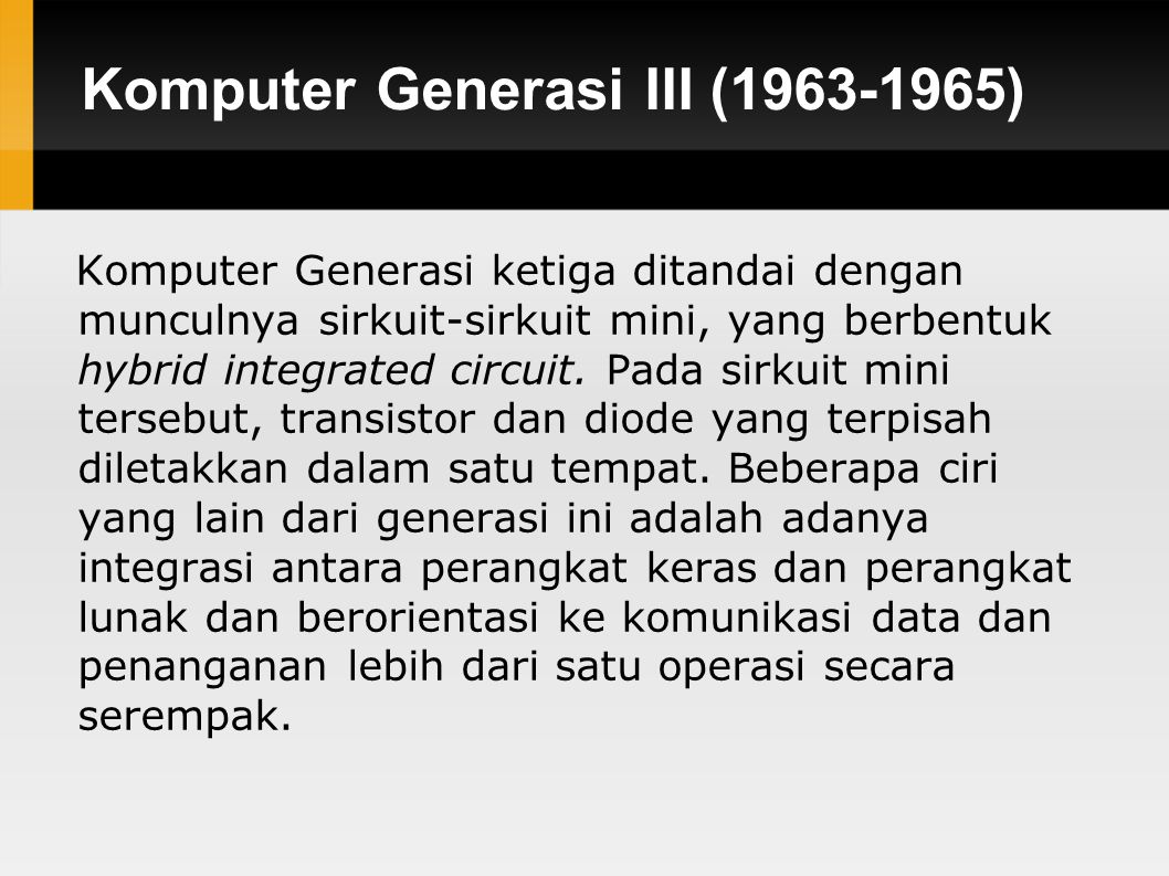 Komputer Generasi III (1963-1965)