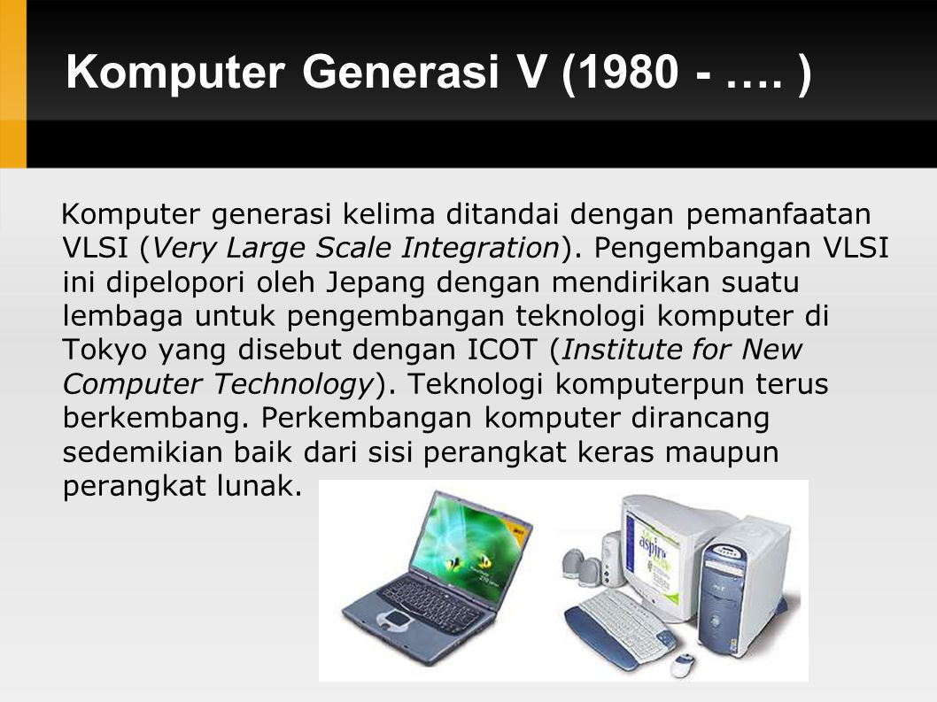 Komputer Generasi V (1980 - …. )