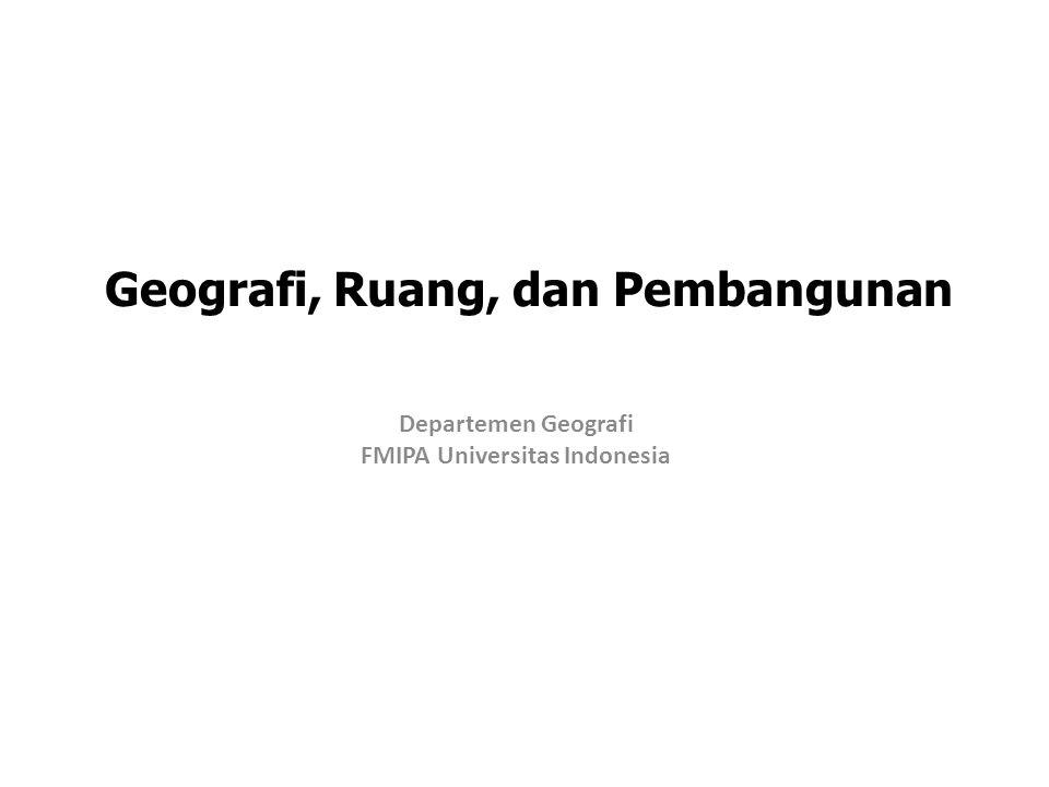 Geografi, Ruang, dan Pembangunan