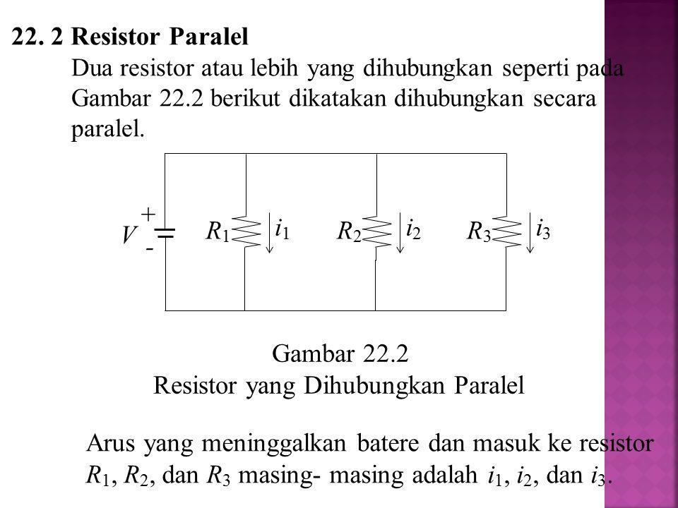 Resistor yang Dihubungkan Paralel