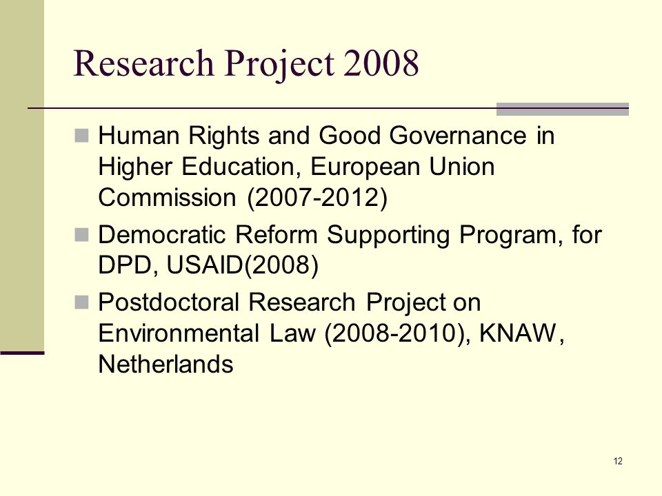 Research Project 2008 Human Rights and Good Governance in Higher Education, European Union Commission (2007-2012)