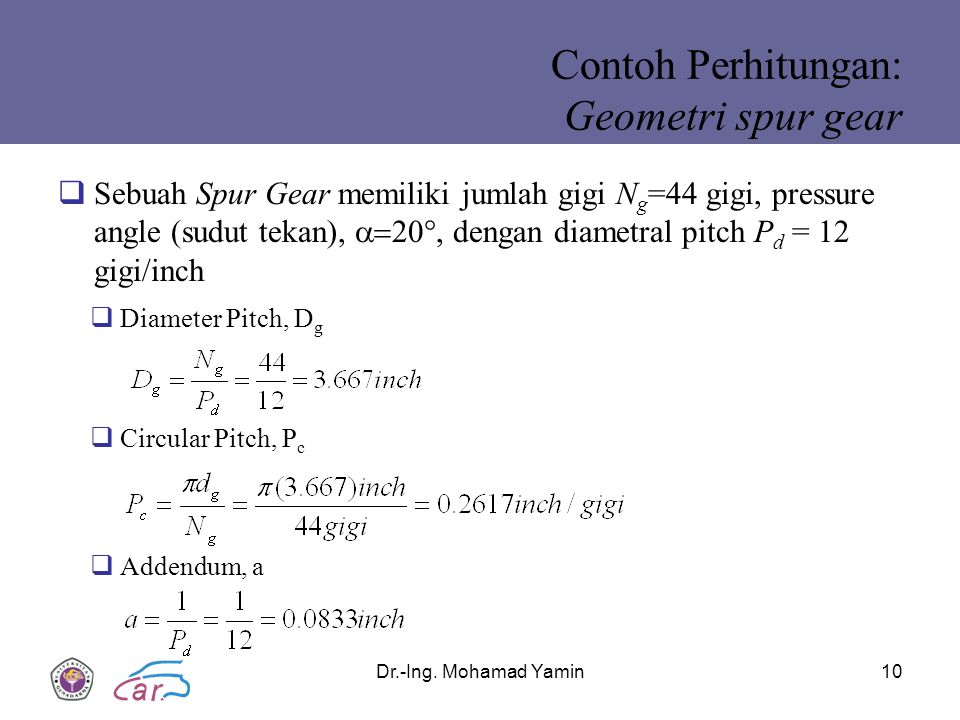 Contoh Perhitungan: Geometri spur gear