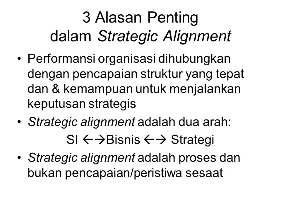 3 Alasan Penting dalam Strategic Alignment
