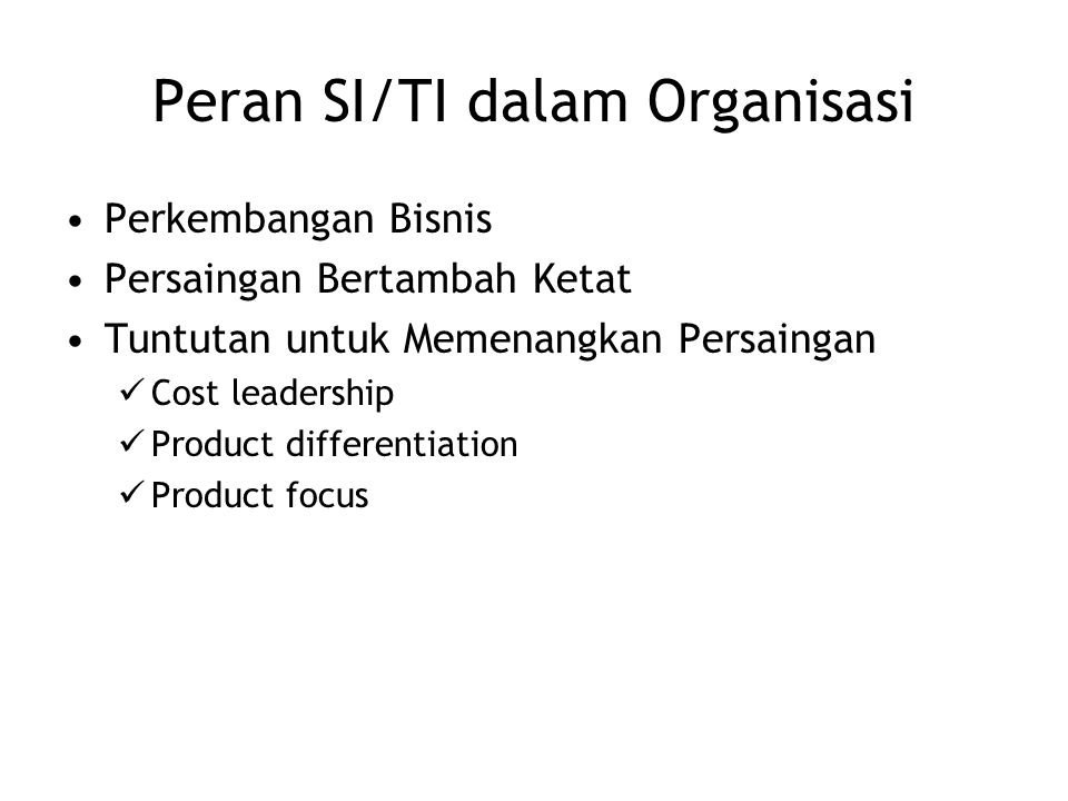 Peran SI/TI dalam Organisasi