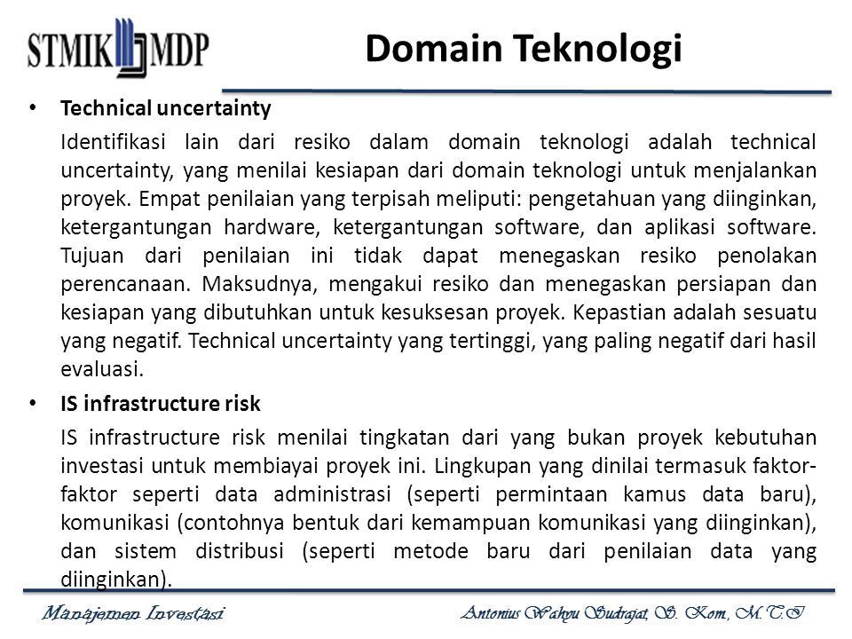 Domain Teknologi Technical uncertainty