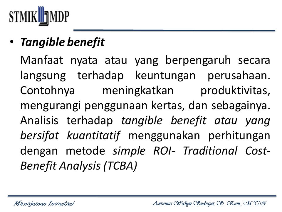 Tangible benefit