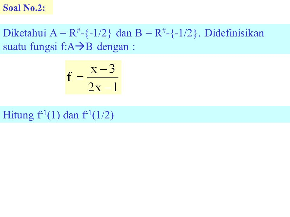 Soal No.2: Diketahui A = R#-{-1/2} dan B = R#-{-1/2}.