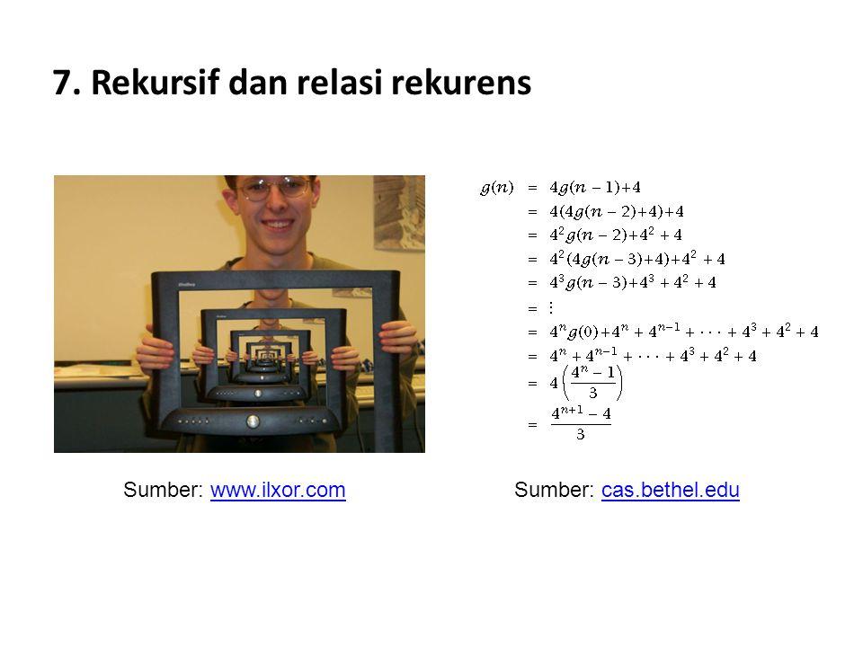 7. Rekursif dan relasi rekurens